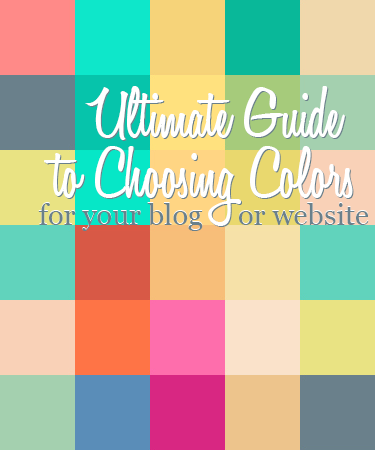Ultimate Guide To Choosing Colors For Your Blog Or Website Design Your Own Lovely Blog